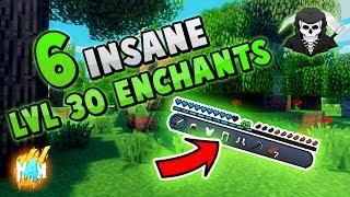 SIX INSANE (and not so insane) LEVEL 30 ENCHANTMENTS!