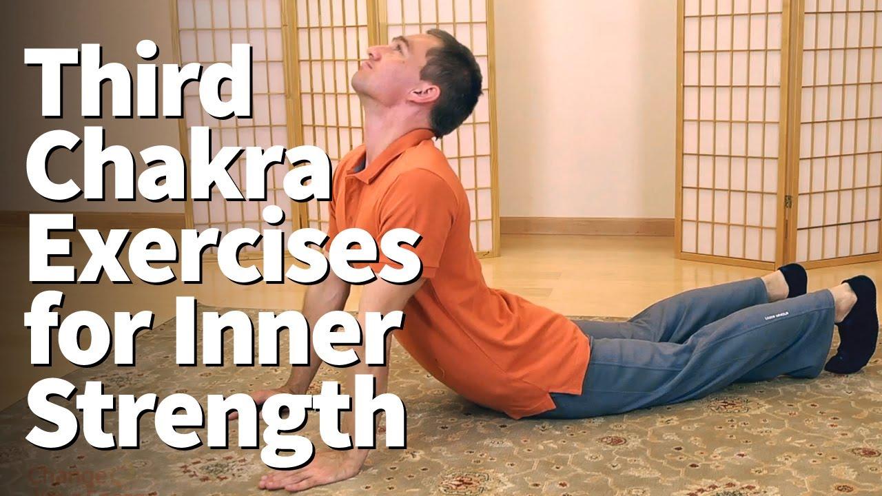 Third Chakra Exercises for Inner Strength