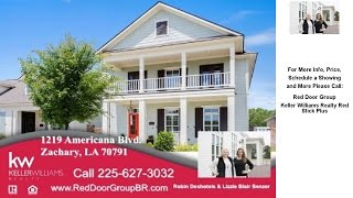 Zachary (LA) United States  city photos gallery : 1219 Americana Blvd., Zachary, LA Presented by Red Door Group.