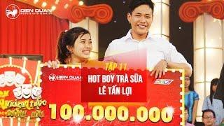 Thách thức danh hài 3   tập 11: cười chảy nước mắt với tiết mục của hot boy trà sữa Lê Tấn Lợi  full, thach thuc danh hai, thach thuc danh hai 2016, gameshow thach thuc danh hai