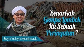 Video Benarkah Gempa Lombok Itu Sebuah Peringatan? - Buya Yahya Menjawab MP3, 3GP, MP4, WEBM, AVI, FLV Desember 2018