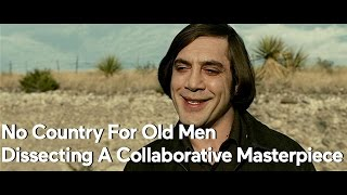 Video No Country For Old Men — Dissecting A Collaborative Masterpiece MP3, 3GP, MP4, WEBM, AVI, FLV Maret 2019