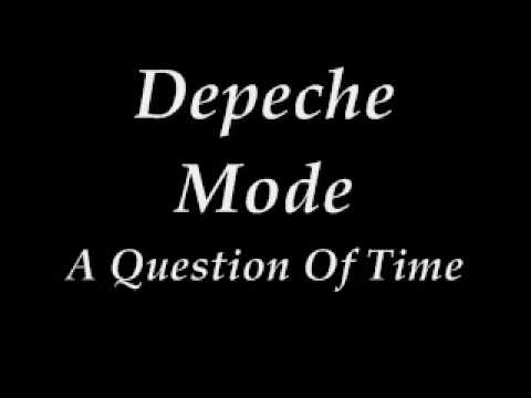 Depeche Mode - A Question of Time (Lyrics)