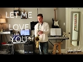 Justin Ward- Let Me Love You (Justin Bieber)