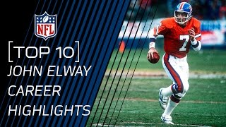 Top 10 John Elway Career Highlights | #TopTenTuesdays | NFL by NFL