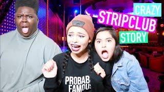 STORYTIME: SKETCHY STRIP CLUB EXPERIENCE ! by Simplynessa15