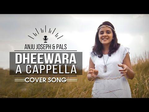 """""""DHEEWARA"""" A CAPPELLA COVER"""