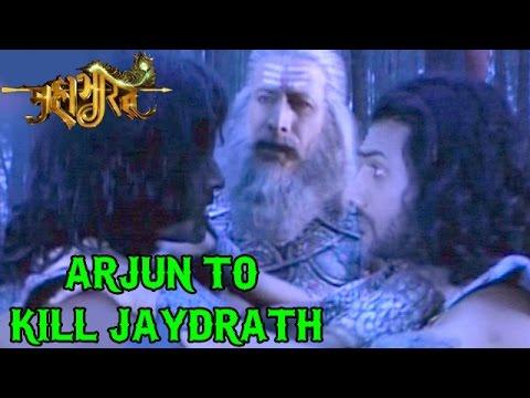 Mahabharat : Arjun VOWED to KILL Jaydrath   Reveal