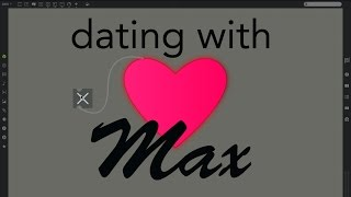 Dating with Max (Episode 1)