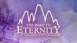 The Road To Eternity