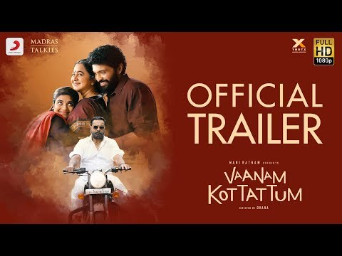 Vaanam Kottattum Tamil movie Official Trailer Latest