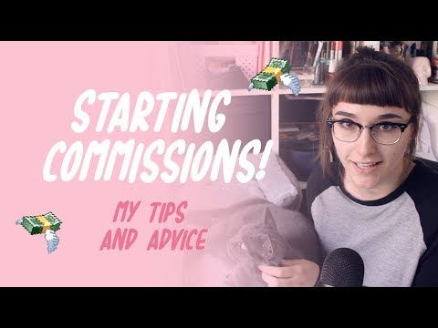 My tips on starting commissions