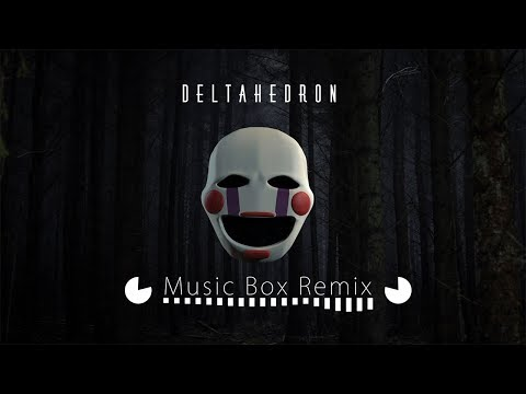 Five Nights at Freddy's Song: DeltaHedron - Music Box Remix [Audio]