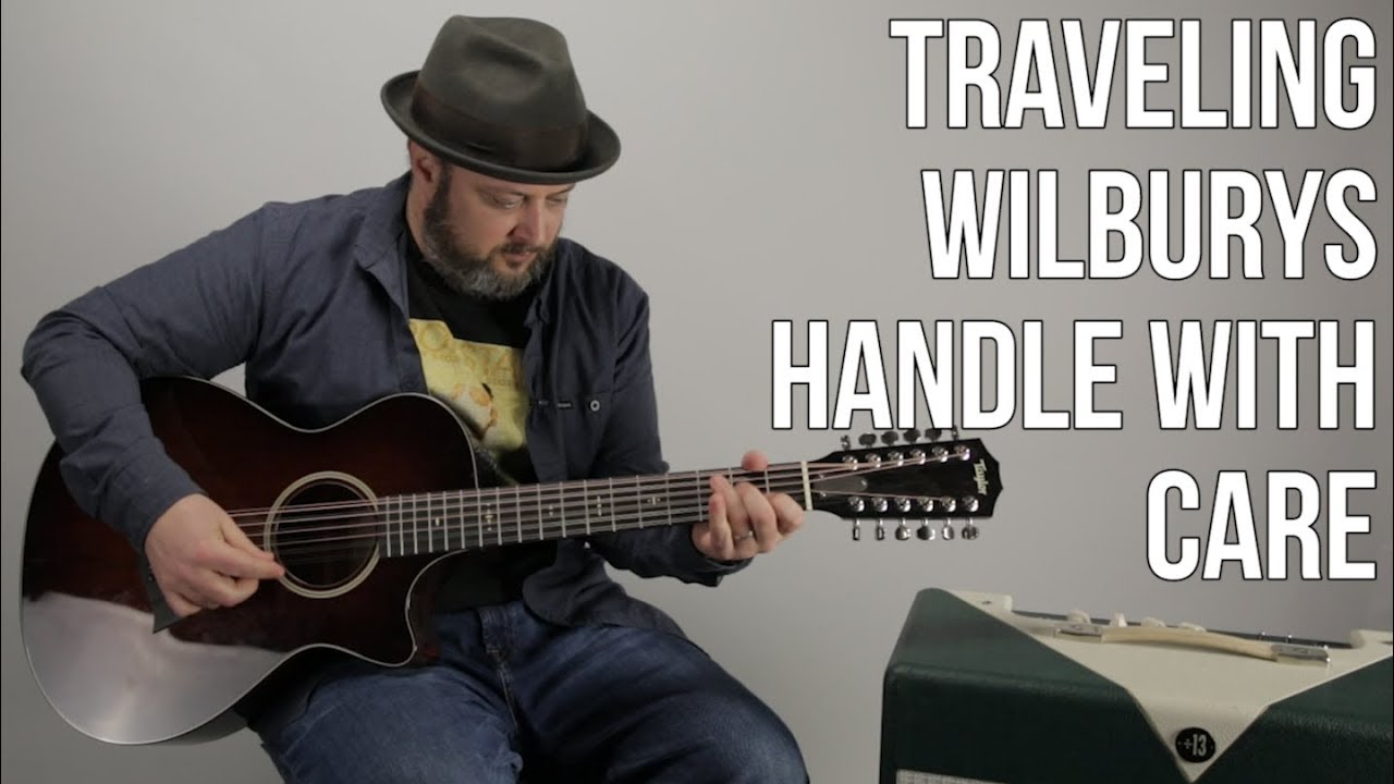 "Traveling Wilburys ""Handle With Care"" Guitar Lesson – Easy Acoustic Songs"