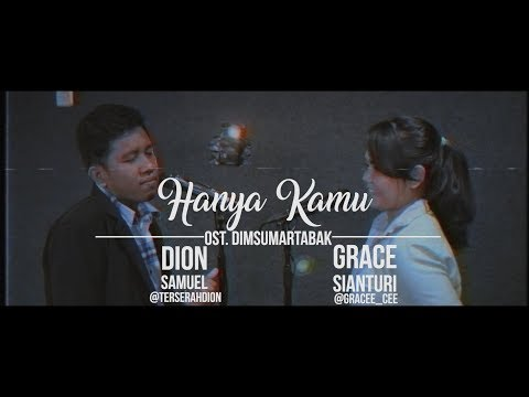 Video Hanya Kamu - OST. Dimsumartabak (Cover By Dion Samuel & Grace Sianturi) #coversongchallengehanyakamu download in MP3, 3GP, MP4, WEBM, AVI, FLV January 2017