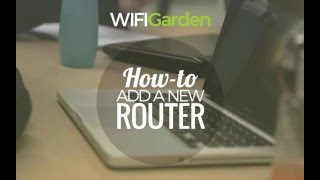 Hướng dẫn WIFI Garden - How to add a new router