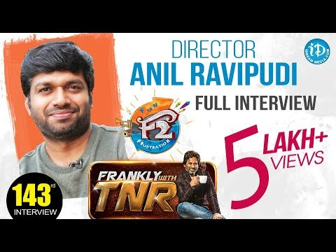 F2 Movie Director Anil Ravipudi Exclusive Interview || Frankly With Tnr #143