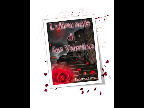 """""""l'ultima notte di san valentino"""" racconto di federica leva"""