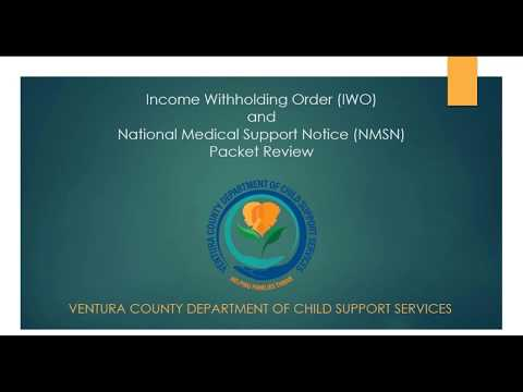 Income Withholding Order (IWO) & National Medical Support Notice (NMSN) Packet Review