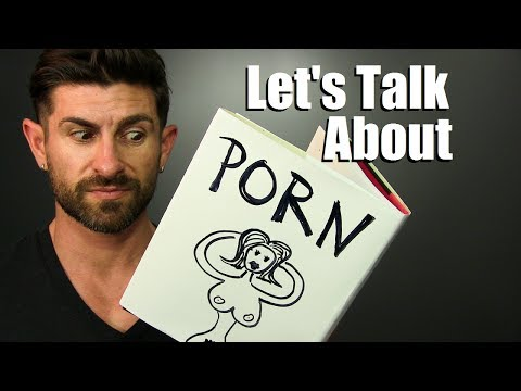 Let's Talk About Porn! | Is Watching Pornography Bad or No Big Deal?