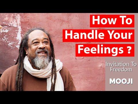 Mooji Video: How to Handle Your Feelings