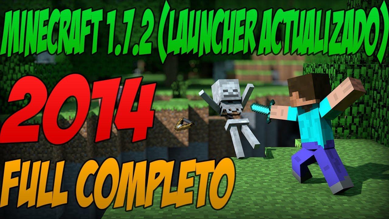 Como Descargar Minecraft 1.7.2 (Launcher Actualizado) Full Completo
