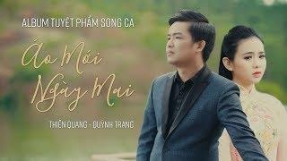 Video Tuyệt Phẩm Song Ca Bolero Thiên Quang & Quỳnh Trang Mới Nhất 2019   Áo Mới Ngày Mai & Cánh Hoa Yêu MP3, 3GP, MP4, WEBM, AVI, FLV April 2019