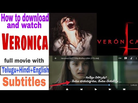 How to download and watch Veronica full movie with Telugu,Hindi,English subtitles/Veronica in Telugu