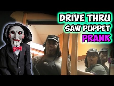 Drive Thru Saw Puppet Prank