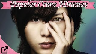 Top 10 Popular Crime Japanese Dramas 2016