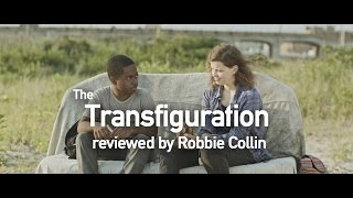 Nonton The Transfiguration Reviewed By Robbie Collin Film Subtitle Indonesia Streaming Movie Download