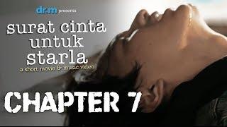 Surat Cinta Untuk Starla Short Movie - Chapter 7