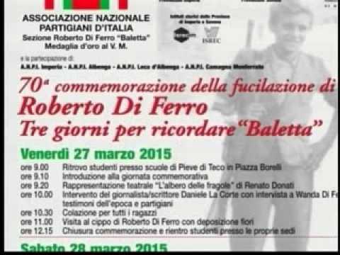 """PIEVE DI TECO : L' ANPI RICORDA ROBERTO DI FERRO """"BALETTA"""""""