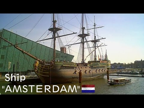 """Amsterdam"" 18th century ship [HD]"