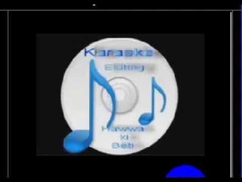 Video Der se hoa (  Hum Ho Gaye Aap Ke) Free karaoke with lyrics by Hawwa- download in MP3, 3GP, MP4, WEBM, AVI, FLV January 2017