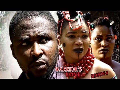 Warrior's Love Season 4  - 2017 latest Nigerian Nollywood Movie