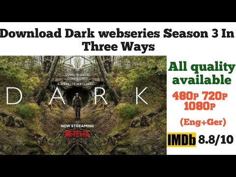 Dark webseries season 3 Download all episodes Netflix new webseries 2020 in all quality