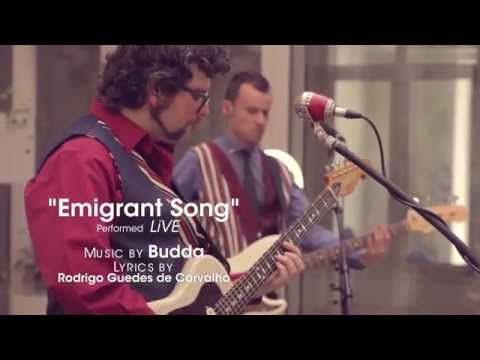 EMIGRANT SONG  - Official - BUDDA POWER BLUES