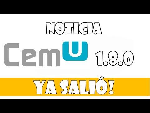 Noticia: Ya salió el CEMU 1.8.0! Emulador de Wii U!