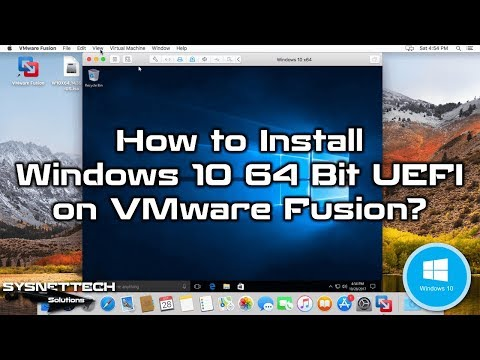 How to Install Windows 10 64 Bit UEFI on VMware Fusion 10/11 Pro on macOS | SYSNETTECH Solutions