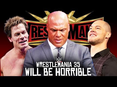 5 Reasons Why WrestleMania 35 WILL Be HORRIBLE!