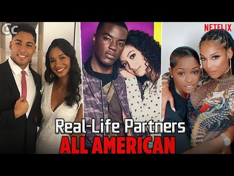 ALL AMERICAN Season 3 Cast Real-Life Partners Revealed !!!