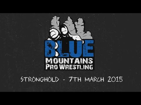 Blue Mountains Pro Wrestling - Stronghold - Highlights