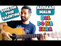 Bol Do Na Zara Guitar Chords Lesson |Azhar| Armaan Malik