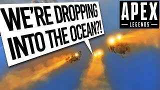 Apex Legends - DROPPING INTO THE OCEAN