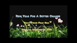 New Year For A Better Change - Thay. Thich Phap Hoa (Tv.Truc Lam, Dec.31, 2017)