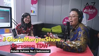 Gloria Morgen Show With Tung Desem Waringin
