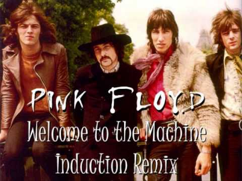 Pink Floyd - Welcome to the Machine (Trance Induction Remix