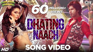 Dhating Naach Song feat