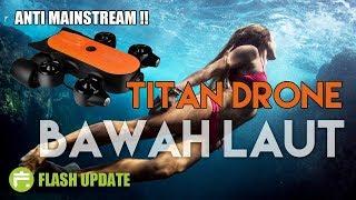 Video COCOK BANGET BUAT YANG HOBI TRAVELLING !! Titan Underwater Drone MP3, 3GP, MP4, WEBM, AVI, FLV Agustus 2018